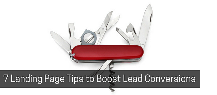 7 Landing Page Tips to Boost Lead Conversions.png
