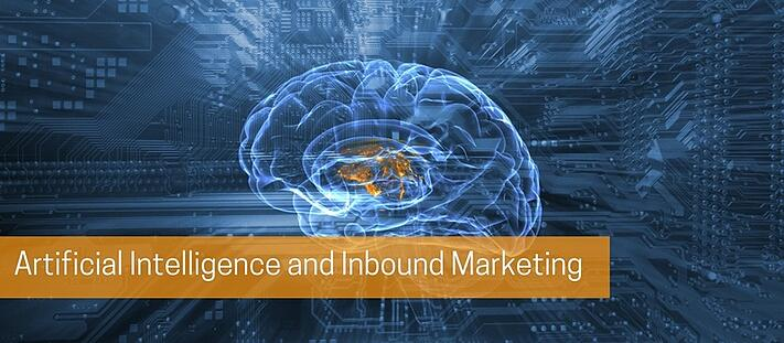 Artificial Intelligence and Inbound Marketing.jpg
