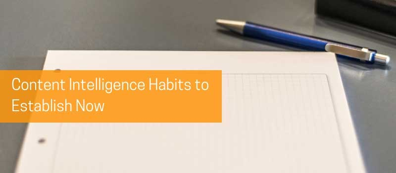 DIA-Content-Intelligence-Habits-to-Establish-Now