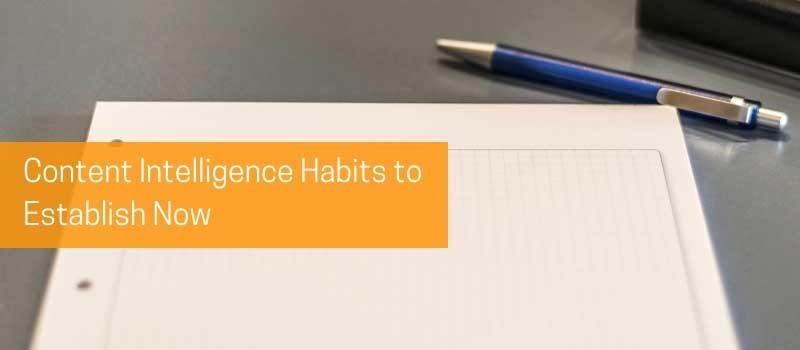 DIA-Content-Intelligence-Habits-to-Establish-Now