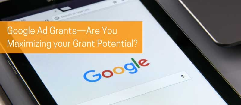 DIA-Google-Ad-Grants—Are-You-Maximizing-your-Grant-Potential