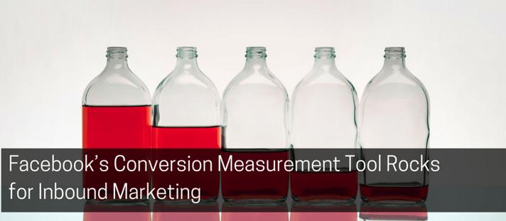 Facebooks Conversion Measurement Tool Rocks for Inbound Marketing.png