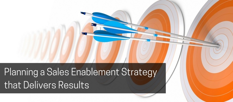 Planning a Sales Enablement Strategy that Delivers Results.jpg