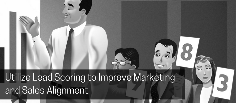 Utilize Lead Scoring to Improve Marketing and Sales Alignment.png