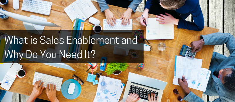 What is Sales Enablement and Why Do You Need It_.png