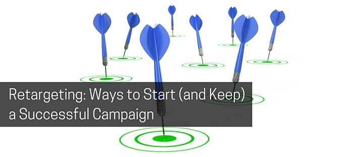 Retargeting_ Ways to Start (and keep) a Successful Campaign.png