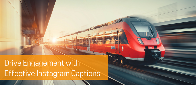 Drive Engagement with Effective Instagram Captions.png