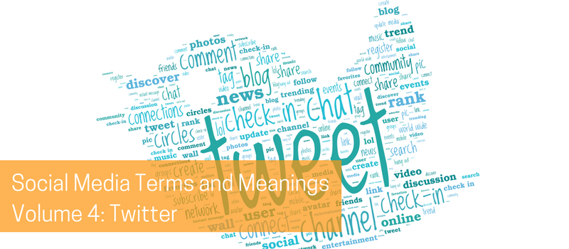 Social Media Terms and Meanings Volume 4- Twitter.png